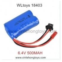 WLtoys 18403 Battery 6.4V 500MAH