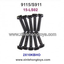 XinleHong Toys 9115 S911 Spare Parts Countersunk Head Screws 15-LS02 (2X10KBHO) -10PCS