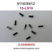 XinleHong Toys 9116 S912 Spare Parts Countersunk Head Screw 15-LS10 (2.6X8KBHO) -10PCS